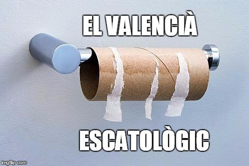 El valencià escatològic