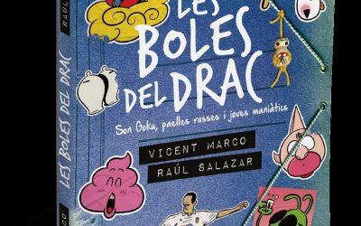 """""""Les boles del drac"""" el llibre de la #GeneracióSonGoku"""